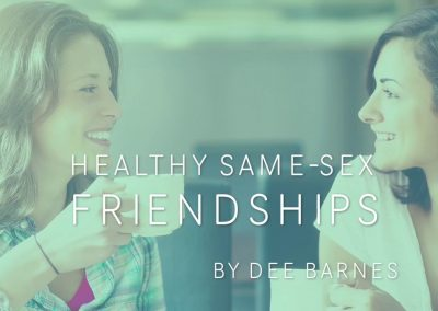 Healthy Same-Sex Friendships